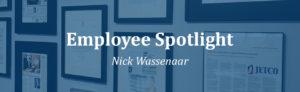Employee Spotlight Nick Wassenaar