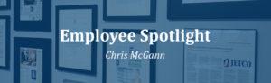 Employee Spotlight Chris McGann